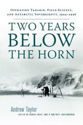 Two Years Below the Horn av Andrew Taylor (Heftet)