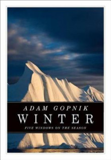 Winter: Five Windows on the Season av Adam Gopnik (Heftet)