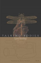 Talking Bodies av Larry Tremblay (Heftet)