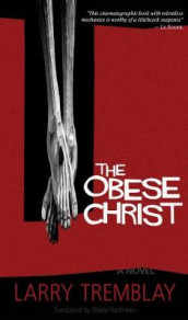 The Obese Christ av Larry Tremblay (Heftet)