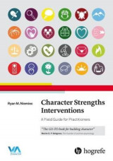 Omslag - Character Strengths Interventions: A Field Guide for Practitioners 2017