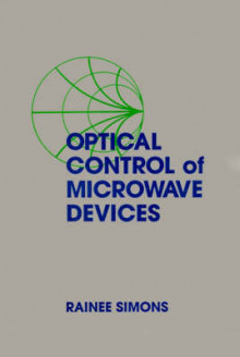 Optical Control of Microwave Devices av Rainee N. Simons (Innbundet)