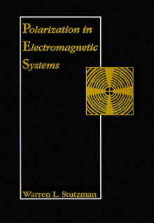 Polarization in Electromagnetic Systems av Warren L. Stutzman (Innbundet)