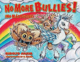 Omslag - No More Bullies!/No Mas Bullies!