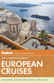 Fodor's the Complete Guide to European Cruises av Fodor Travel Publications (Heftet)
