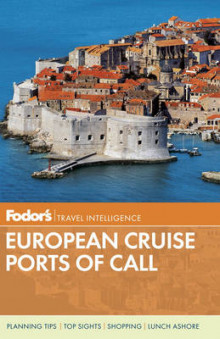 Fodor's European Ports of Call av Fodor Travel Publications (Heftet)