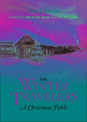 The Winter Travelers av Don J. Snyder (Innbundet)