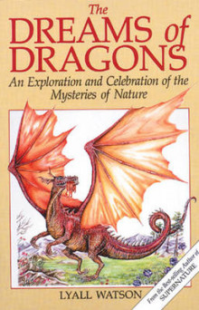 The Dreams of Dragons av Lyall Watson (Heftet)