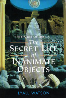The Nature of Things av Lyall Watson (Heftet)