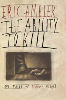 Ability to Kill av Eric Ambler (Innbundet)