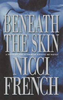 Beneath the Skin av Nicci French (Innbundet)