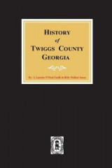Omslag - Twiggs County, Georgia, History Of.