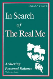 In Search of the Real Me av David French (Heftet)