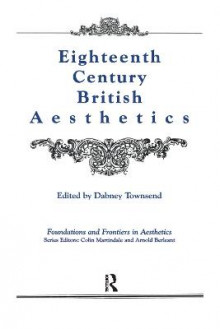 Eighteenth-Century British Aesthetics av Dabney Townsend (Innbundet)