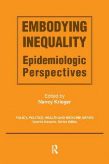 Embodying Inequality av Nancy Krieger (Innbundet)
