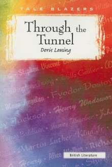 Through the Tunnel av Doris May Lessing (Heftet)