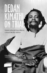 Omslag - Dedan Kimathi on Trial
