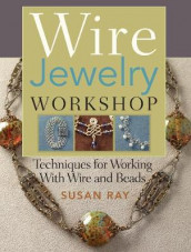 Wire Jewelry Workshop av Susan Ray (Heftet)