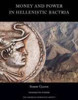 Omslag - Money and Power in Hellenistic Bactria