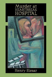 "Murder at """"Heartbreak Hospital av Henry Slesar (Heftet)"
