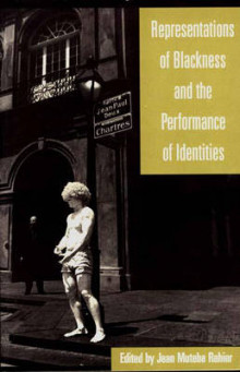 Representations of Blackness and the Performance of Identities av Jean Rahier (Heftet)