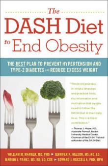 The Dash Diet to End Obesity av William M. Manger, Jennifer K. Nelson, Marion J. Franz og Edward J. Roccella (Heftet)