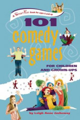 Omslag - 101 Comedy Games for Children and Grown-Ups