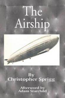 The Airship av Christopher Sprigg (Heftet)