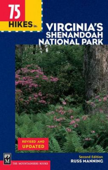 75 Hikes in Virginia Shenandoah National Park, 2nd Edition av Russ Manning (Heftet)