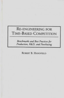 Re-engineering for Time-based Competition av Robert B. Handfield (Innbundet)
