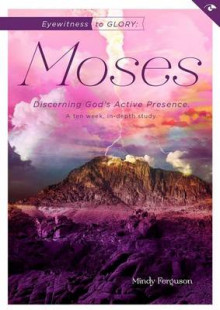 Eyewitness to Glory: Moses av Mindy Ferguson (Heftet)