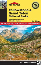 Omslag - Top Trails: Yellowstone and Grand Teton National Parks