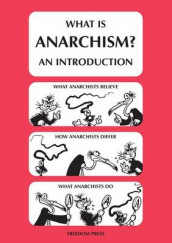 What is Anarchism? av Mikhail Bakunin og Donald Rooum (Heftet)