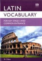 Latin Vocabulary for Key Stage 3 and Common Entrance av R. C. Bass (Heftet)
