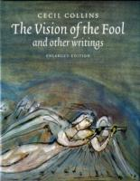 The Vision of the Fool: and Other Writings av Cecil Collins (Innbundet)