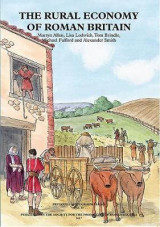 Omslag - The Rural Economy of Roman Britain: New Visions of the Countryside of Roman Britain Volume 2