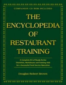 The Encyclopedia of Restaurant Training av Douglas Robert Brown og Lora Arduser (Innbundet)