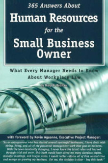 365 Answers About Human Resources for the Small Business Owner av Mary B. Holihan (Heftet)