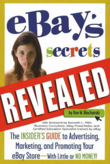 """eBay's"" Secrets Revealed av Dan W. Blacharski (Heftet)"