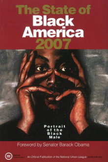 State of Black America 2007 av Stephanie Jones og President Barack Obama (Heftet)