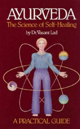 Omslag - Ayurveda, the Science of Self-healing: A Practical Guide