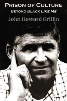 Prison of Culture av John Howard Griffin (Heftet)