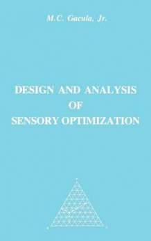 Design and Analysis of Sensory Optimization av Maximo Gacula (Innbundet)