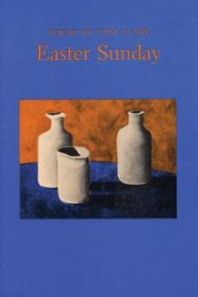 Easter Sunday av Tom Clark (Heftet)