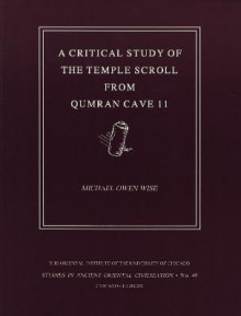 Critical Study of the Temple Scroll from Qumran Cave 11 av Michael Owen Wise og M O Wise (Heftet)