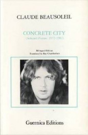 Concrete City av Claude Beausoleil (Heftet)