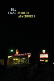 Modern Adventures av Bill Evans (Heftet)