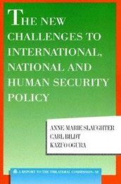 The New Challenges to International, National and Human Security Policy av Carl Bildt, Kazuo Ogura og Anne-Marie Slaughter (Heftet)