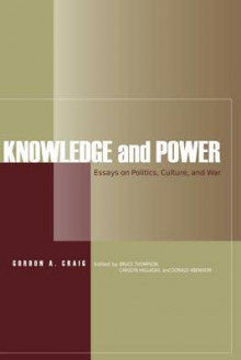 Knowledge and Power av Gordon A. Craig (Heftet)