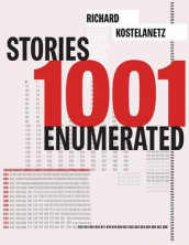 1001 Stories Enumerated av John Also Bennett og Richard Kostelanetz (Heftet)